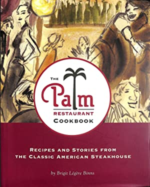 The Palm Restaurant Cookbook: Brigit Legere Binns