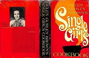 Single Girl's Cookbook: Helen Gurley Brown