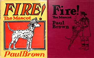 Fire! The Mascot: Paul Brown