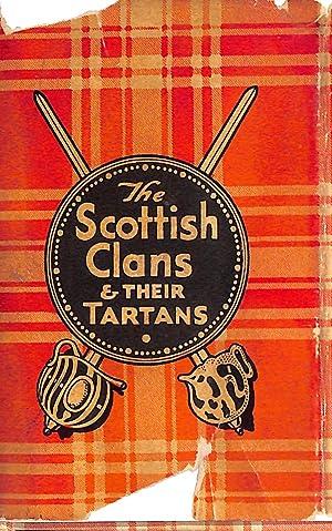 The Scottish Clans & Their Tartans