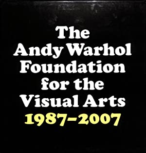 The Andy Warhol Foundation For The Visual Arts 1987-2007