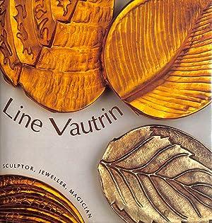 Line Vautrin: Sculptor, Jeweller, Magician: Patrick Mauries