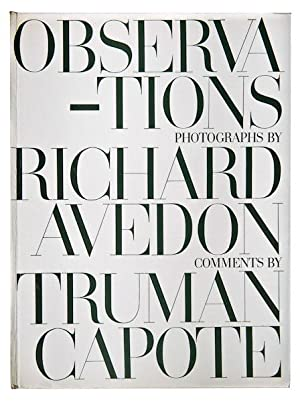 Observations: Capote, Truman (comments) & Avedon, Richard (photographs)