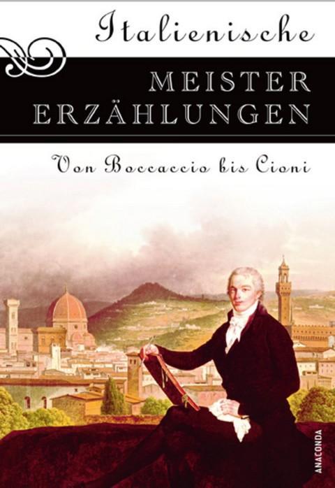 Italienische Meistererzählungen - Rudolf Besthorn (Hrsg.)