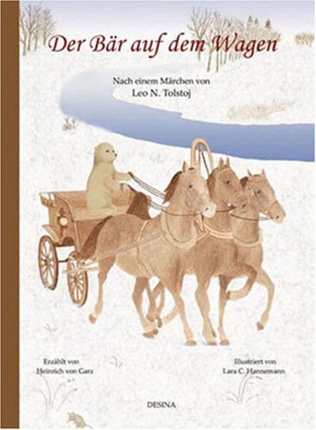 Der Bär auf dem Wagen - Nach einem Märchen von Leo N. Tolstoj