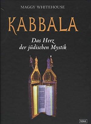 Kabbala - Das Herz der jüdischen Mystik: Maggy Whitehouse