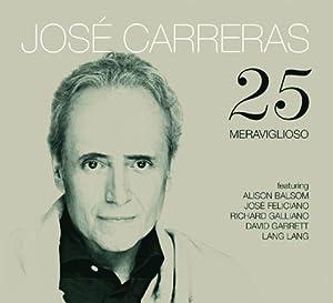 25 Meraviglioso CD: José Carreras