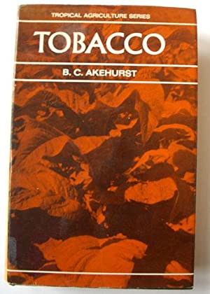 Tobacco: Akehurst, B C