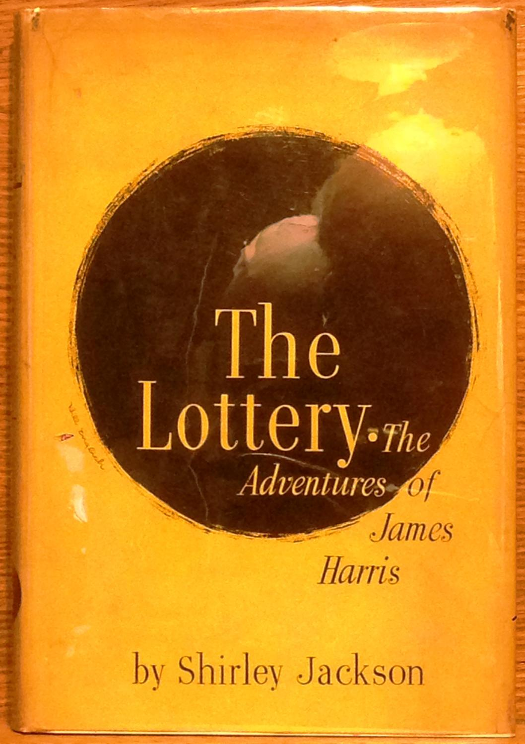 The Lottery: The Adventures of James Harris by Shirley Jackson ...