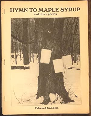 Hymn to Maple Syrup and Other Poems: Edward Sanders