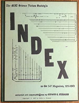 The MIT Science Fiction Society's Index to the S-F Magazines 1951-1965