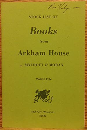 Stock List of Books from Arkham House, Mycroft & Moran (March 1974)