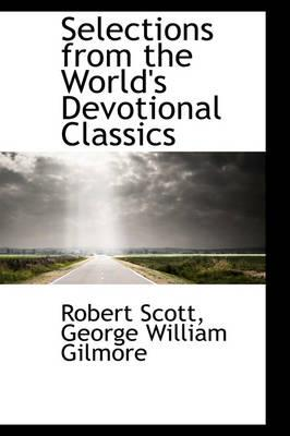 9781103144600 - Robert Scott: Selections from the World's Devotional Classics - Book