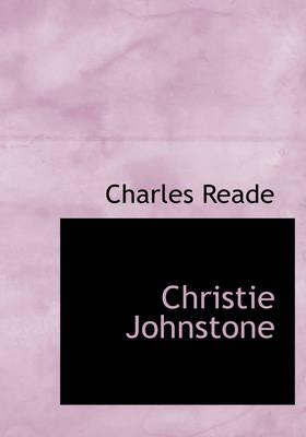 9780554280950 - Reade, Charles: Christie Johnstone (Large Print Edition) - Book