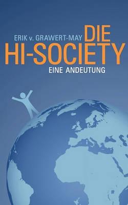 Die Hi-Society - Grawert-May, Erik v.