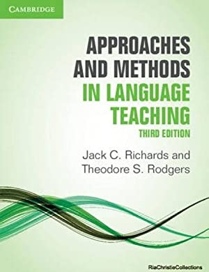 Approaches and Methods in Language Teaching (Cambridge: Richards, Jack C.;