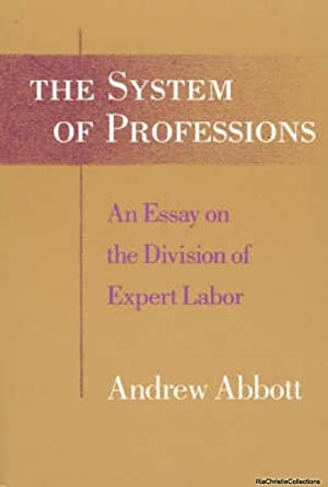 The System of Professions: Andrew Abbott