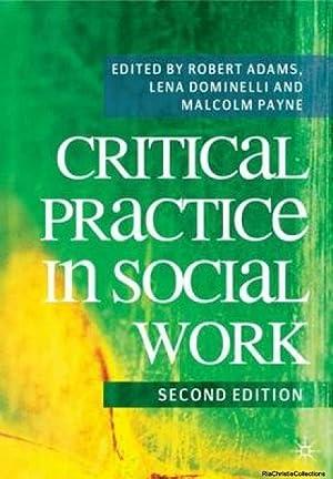 Critical Practice in Social Work: Malcolm Payne, Robert