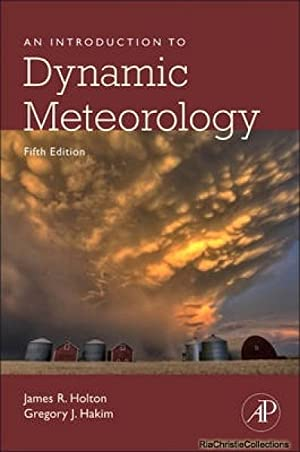 Introduction to Dynamic Meteorology: James Holton