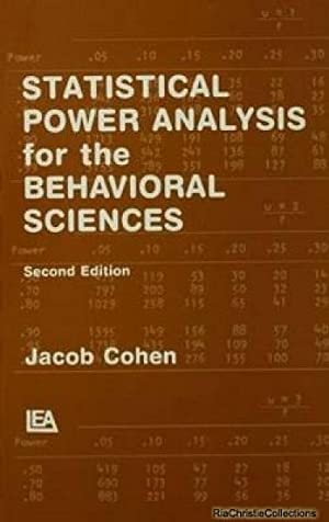 Statistical Power Analysis for the Behavioral Sciences: Cohen, Jacob