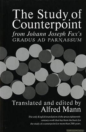 The Study of Counterpoint: Johann Joseph Fux,