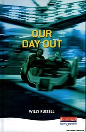 Our Day Out 9780435233013: Willy Russell