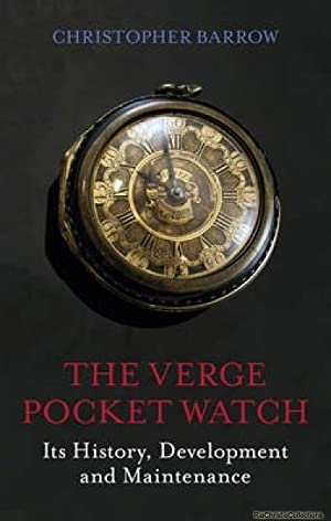 The Verge Pocket Watch: Christopher S. Barrow