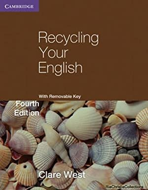 Recycling Your English with Removable Key: Clare West