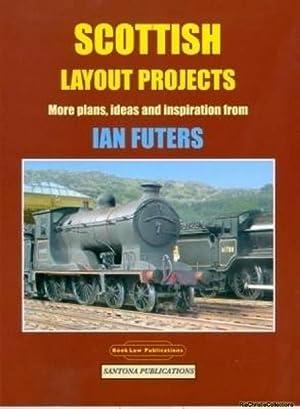 Scottish Layout Projects: Ian Futers