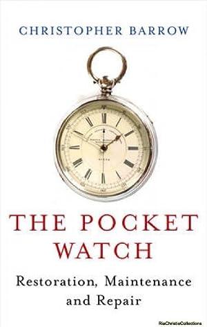 Pocket Watch: Christopher Barrow