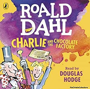 Charlie and the Chocolate Factory 9780141370293: Roald Dahl