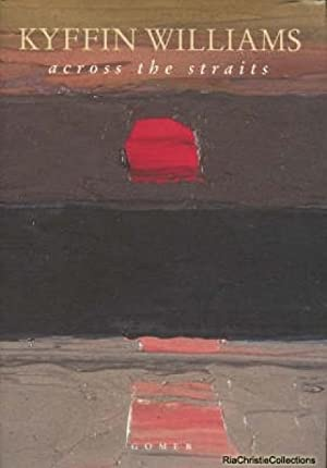 Across the Straits - An Autobiography: Kyffin Williams