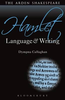 Hamlet: Language and Writing: Prof. Dympna Callaghan