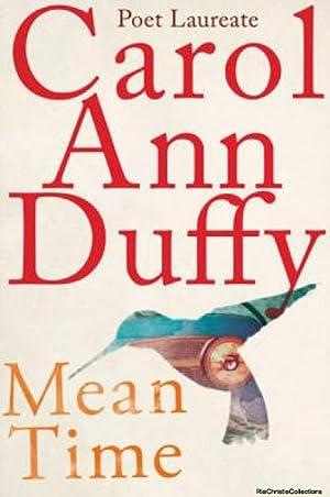 Mean Time: Carol Ann Duffy