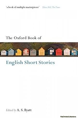 The Oxford Book of English Short Stories: A. S. Byatt