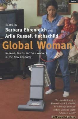 Global Woman: Barbara Ehrenreich, Arlie