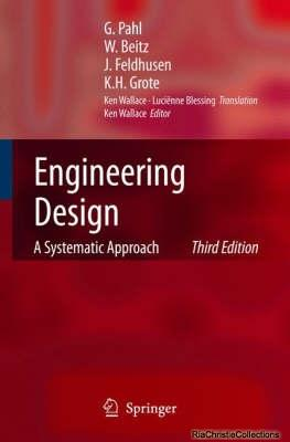 Engineering Design: A Systematic Approach: G. Pahl; J.