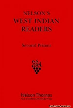 Nelson's West Indian Readers Second Primer: J. O. Cutteridge
