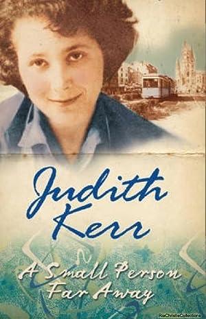 A Small Person Far Away: Judith Kerr