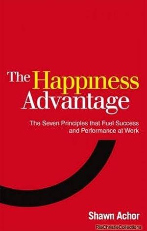 Happiness Advantage: Shawn Achor