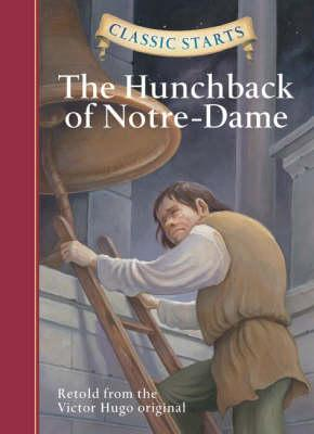 The Hunchback of Notre-Dame 9781402745751: Victor Hugo