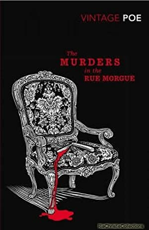 Murders in the Rue Morgue: Edgar Allen Poe