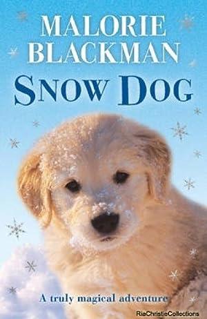 Snow Dog: Malorie Blackman