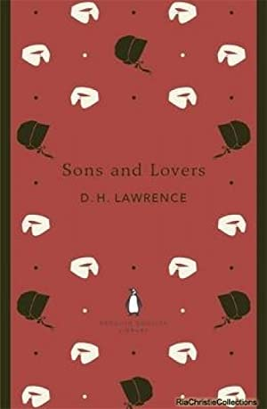 Sons and Lovers 9780141199856: D. H. Lawrence