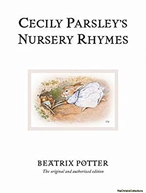 Cecily Parsley's Nursery Rhymes: Beatrix Potter