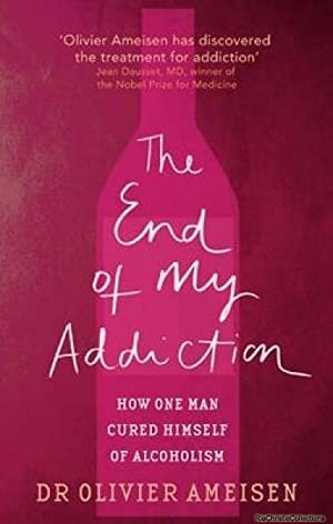 The End of My Addiction: Olivier Ameisen