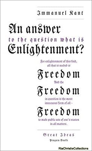 Answer to the Question: 'What is Enlightenment?': Immanuel Kant