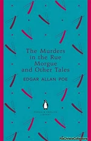 Murders in the Rue Morgue and Other: Edgar Allan Poe