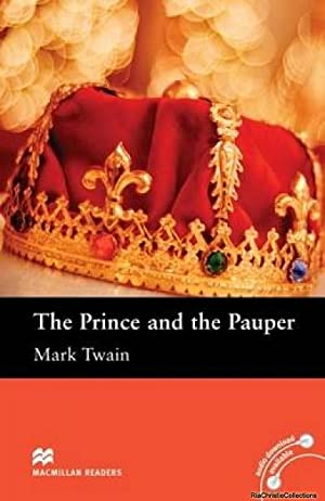 Macmillan Readers: The Prince and the Pauper: Mark Twain, Chris
