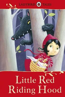 Ladybird Tales: Little Red Riding Hood: Vera Southgate